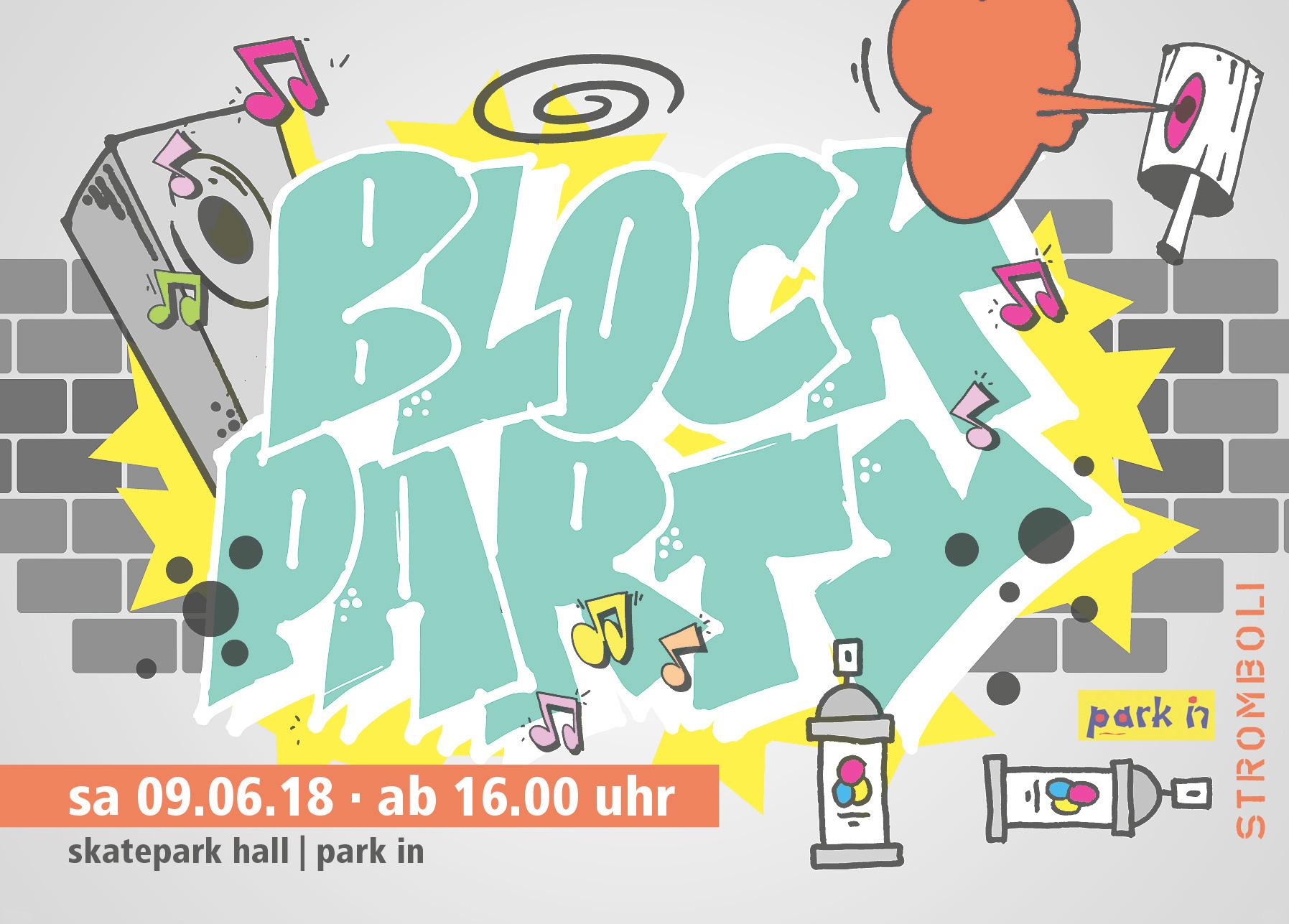 Block-Party — Hip Hop — Von Seiten der Gemeinde LIVE am Samstag 09.06.18